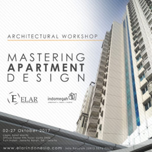 "ARCHITECTURE WORKSHOP: ""MASTERING APARTMENT DESIGN""  @ Lippo Saint Moritz Office Tower 9th floor, Suite 0902, Puri Indah, Jakarta Barat."